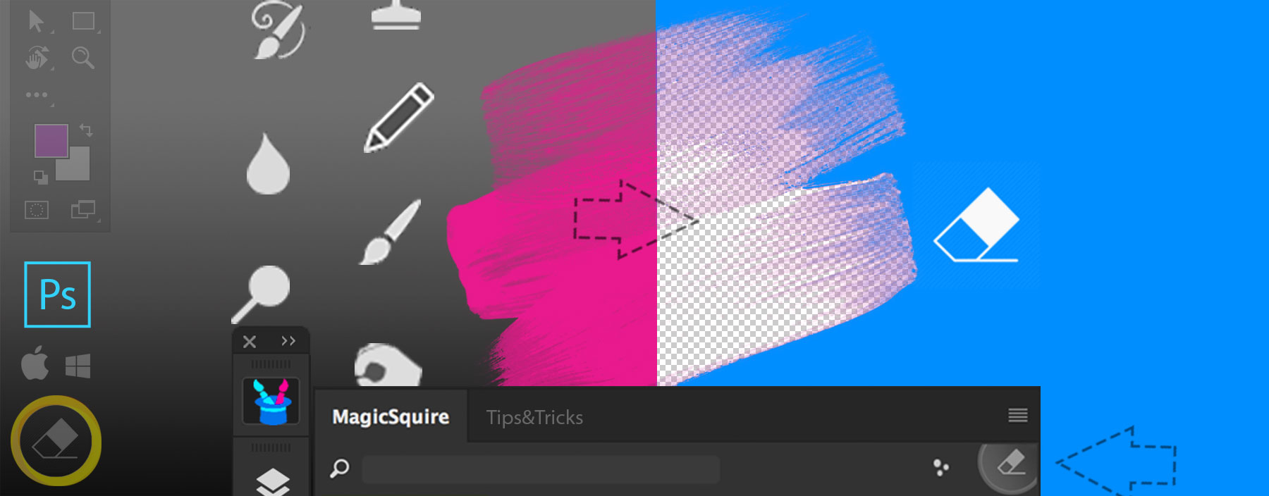 MagicSquire: Turn any Tool into Eraser in Photoshop with one click!